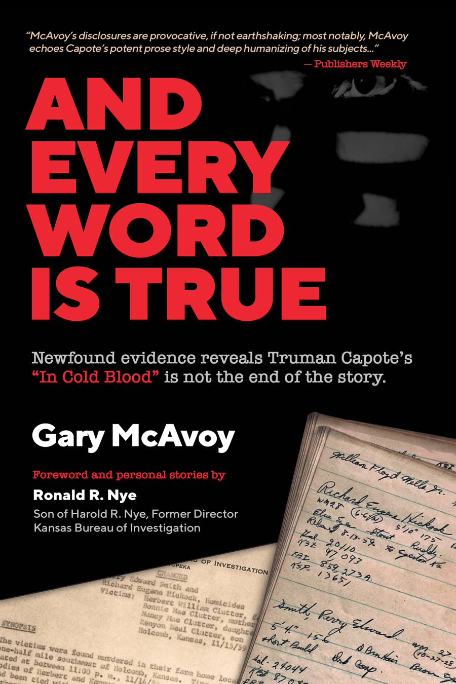 And Every Word Is True by Gary McAvoy
